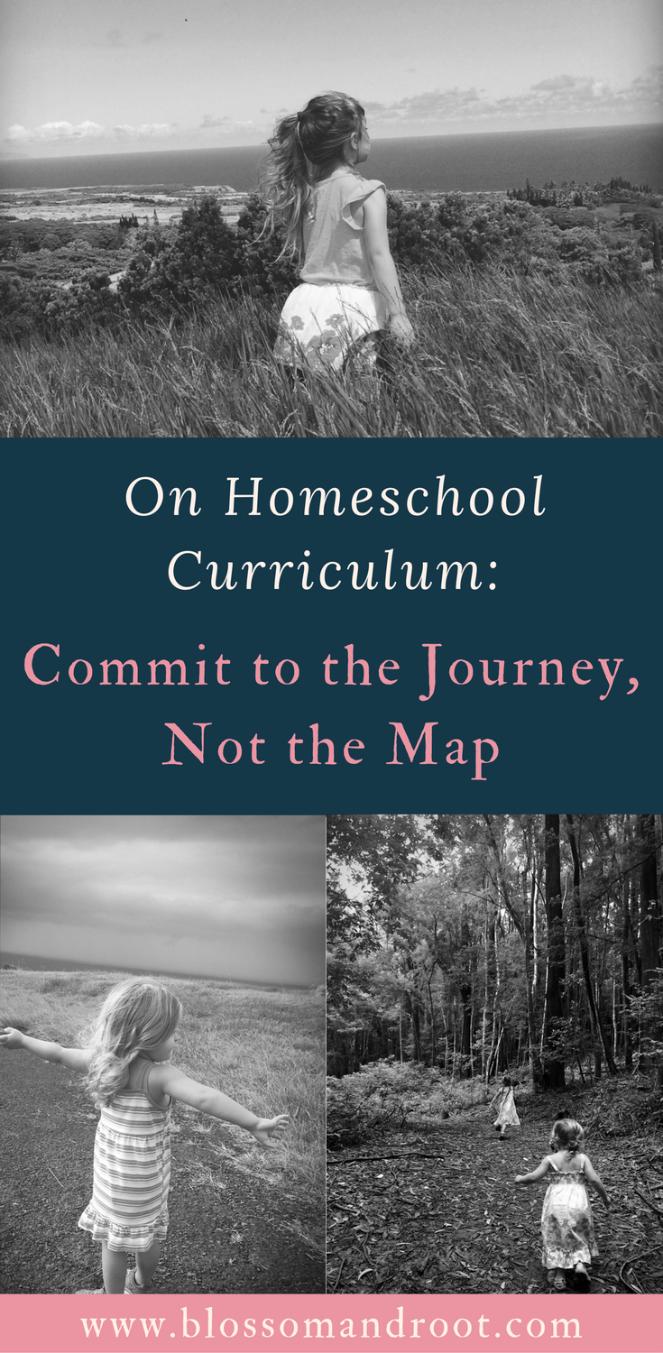 When it comes to homeschool curriculum, commit to the journey--not the map.