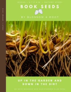 spring 2018 book seeds by blossom and root: up in the garden and down in the dirt